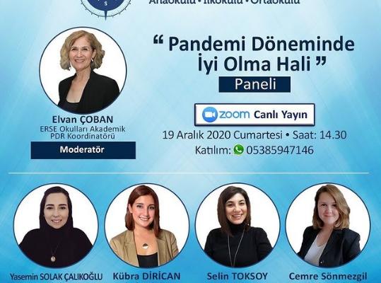 """""""PANDEMİ DÖNEMİNDE İYİ OLMA HALİ"""" PANELİ"""